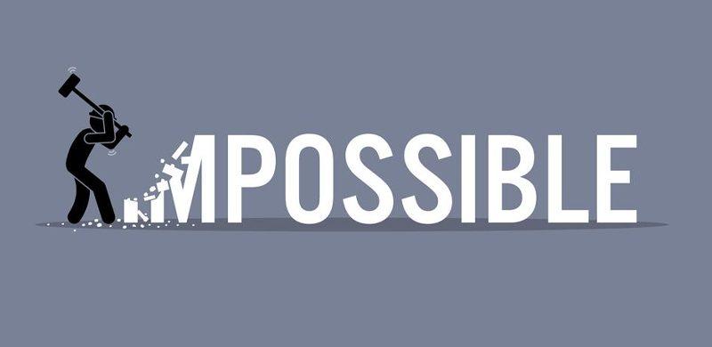 ¿Qué le ha resultado imposible en su vida?