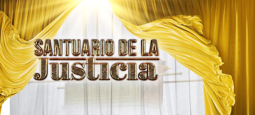 Santuario de la Justicia: ¿Cuál es la justicia que busca?